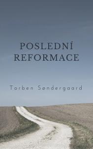 Kniha Poslední reformace, Torben Sondergaard